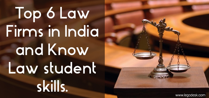Top 6 Law Firms in India and Know How do they Hire