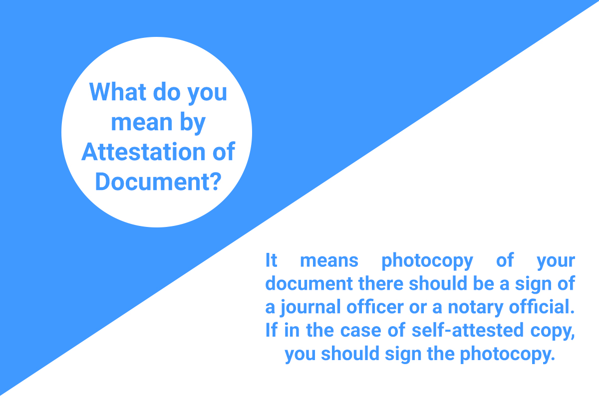 Attested Documents : Step By Step Procedure In India