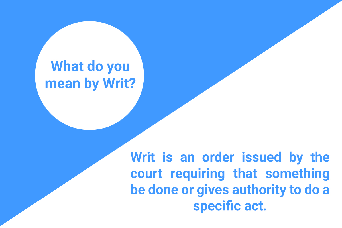 Step By Step Complete Guideline About  Writ