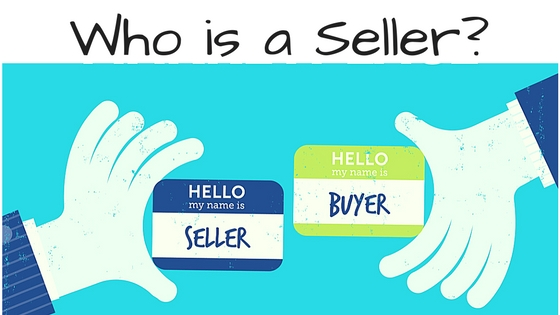 "Who is a ""SELLER"" ?"
