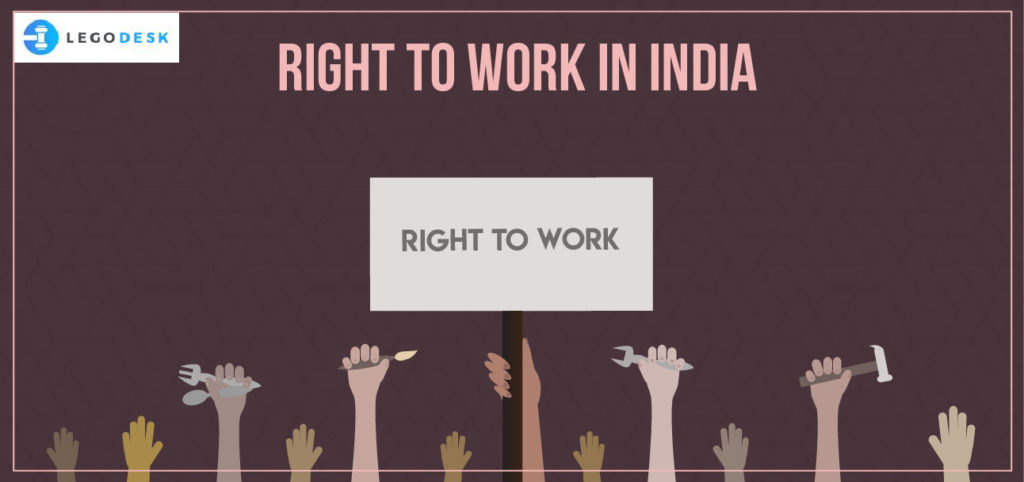 Right to work under the Indian Constitution