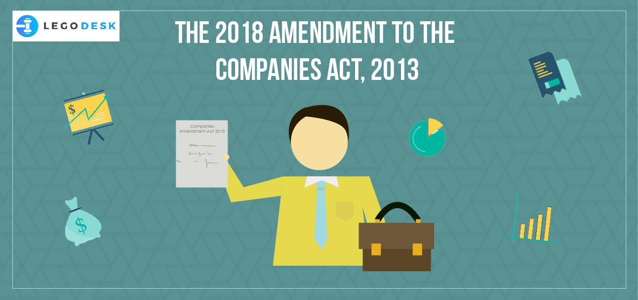 The 2018 Amendment to The Companies Act, 2013