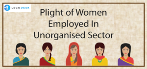 Problems faced by Women in Unorganized Sector