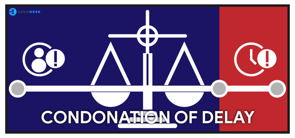 condonation of delay meaning