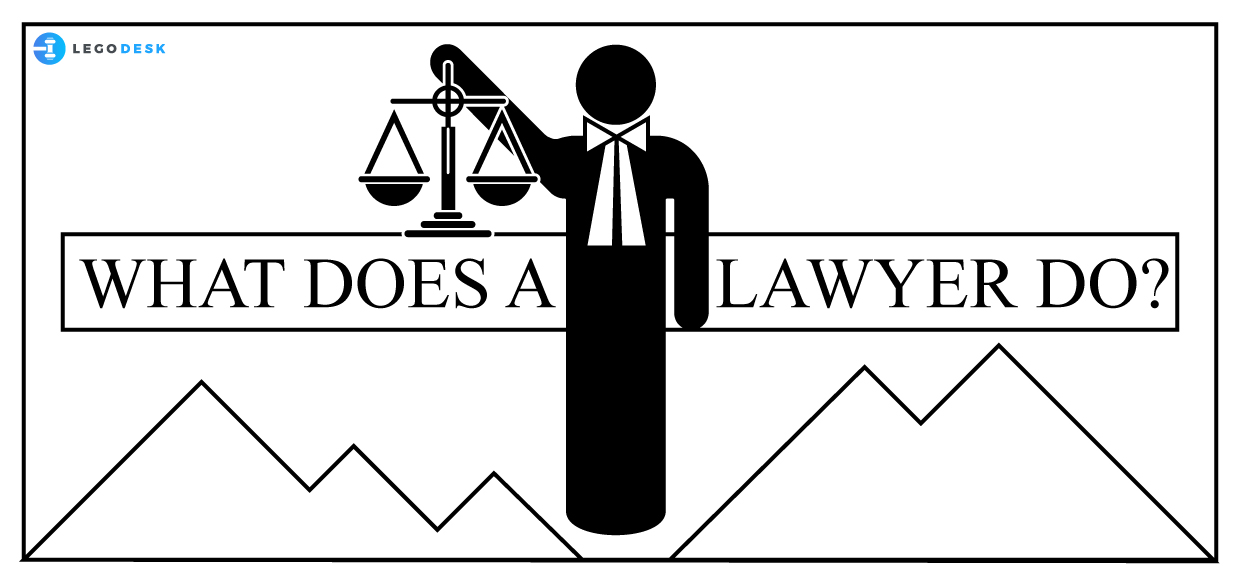 What does a Lawyer do?