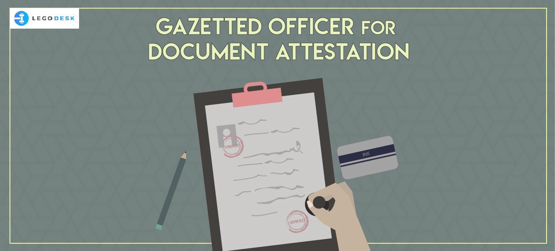 Gazetted Officer for Document Attestation