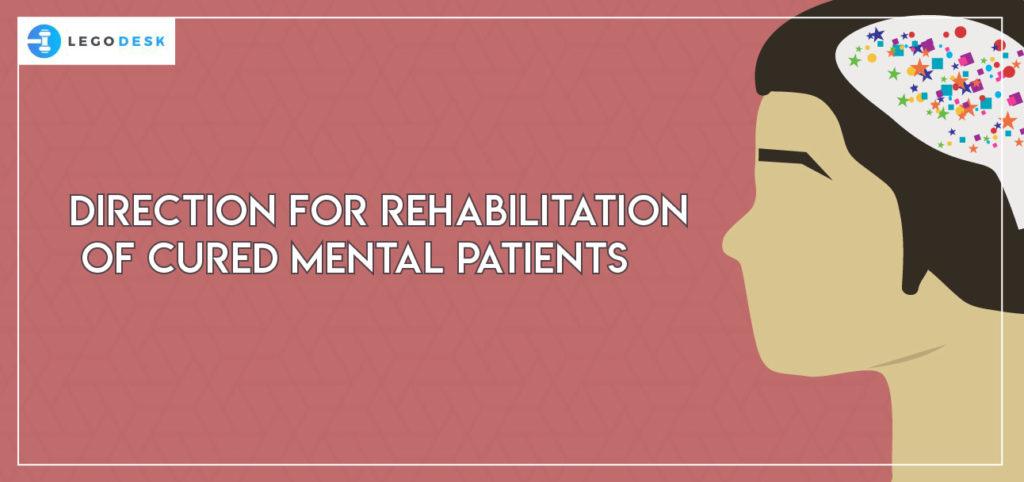 Rehabilitation Cured Mental Patients