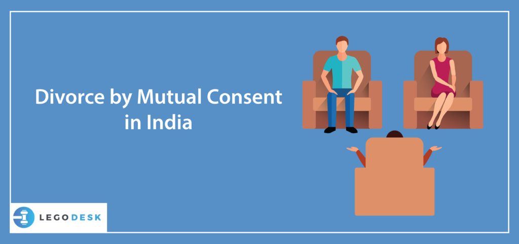 Divorce by Mutual Consent in India