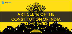 article 16 of indian constitution