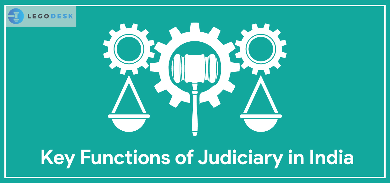 Judiciary in India – What are its Key Functions?