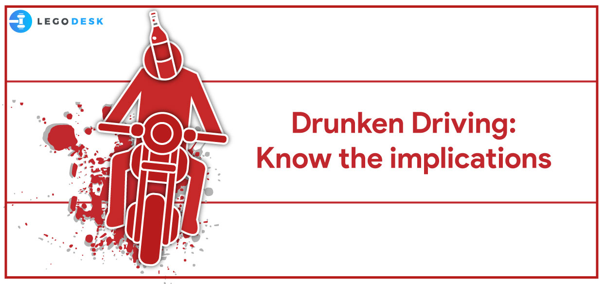 Drink and Drive : Know the implications