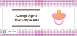 Average Age to Have Baby in India