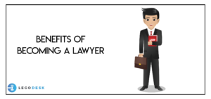 Advantages of Becoming a Lawyer