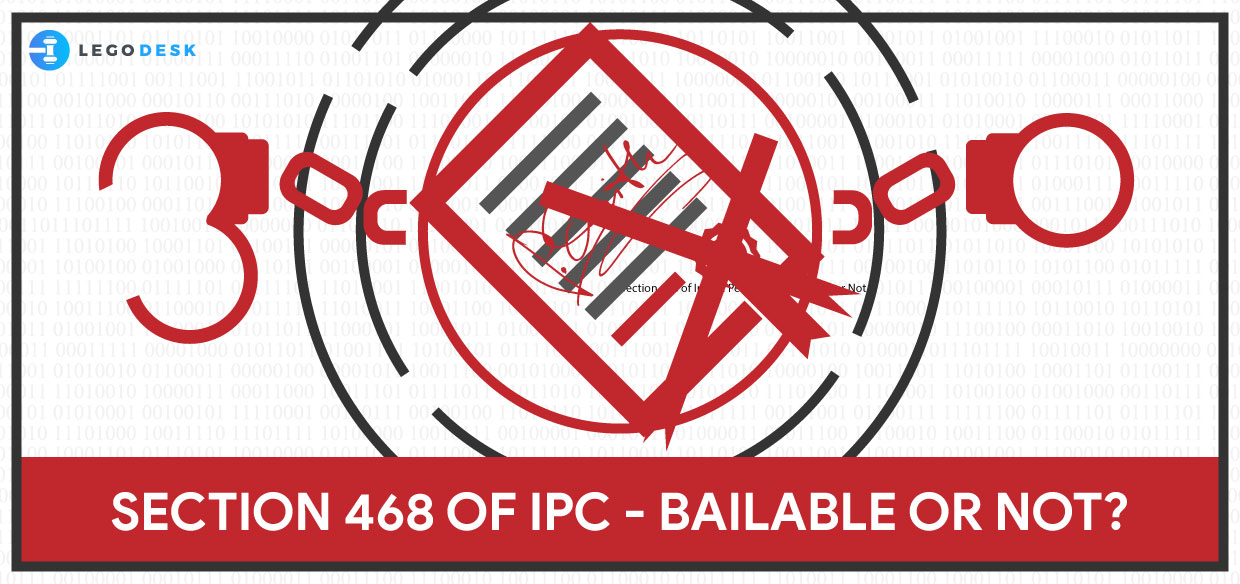 Section 468 of Indian Penal Code – Bailable or Not