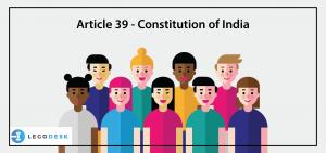 Article 39 - Constitution of India