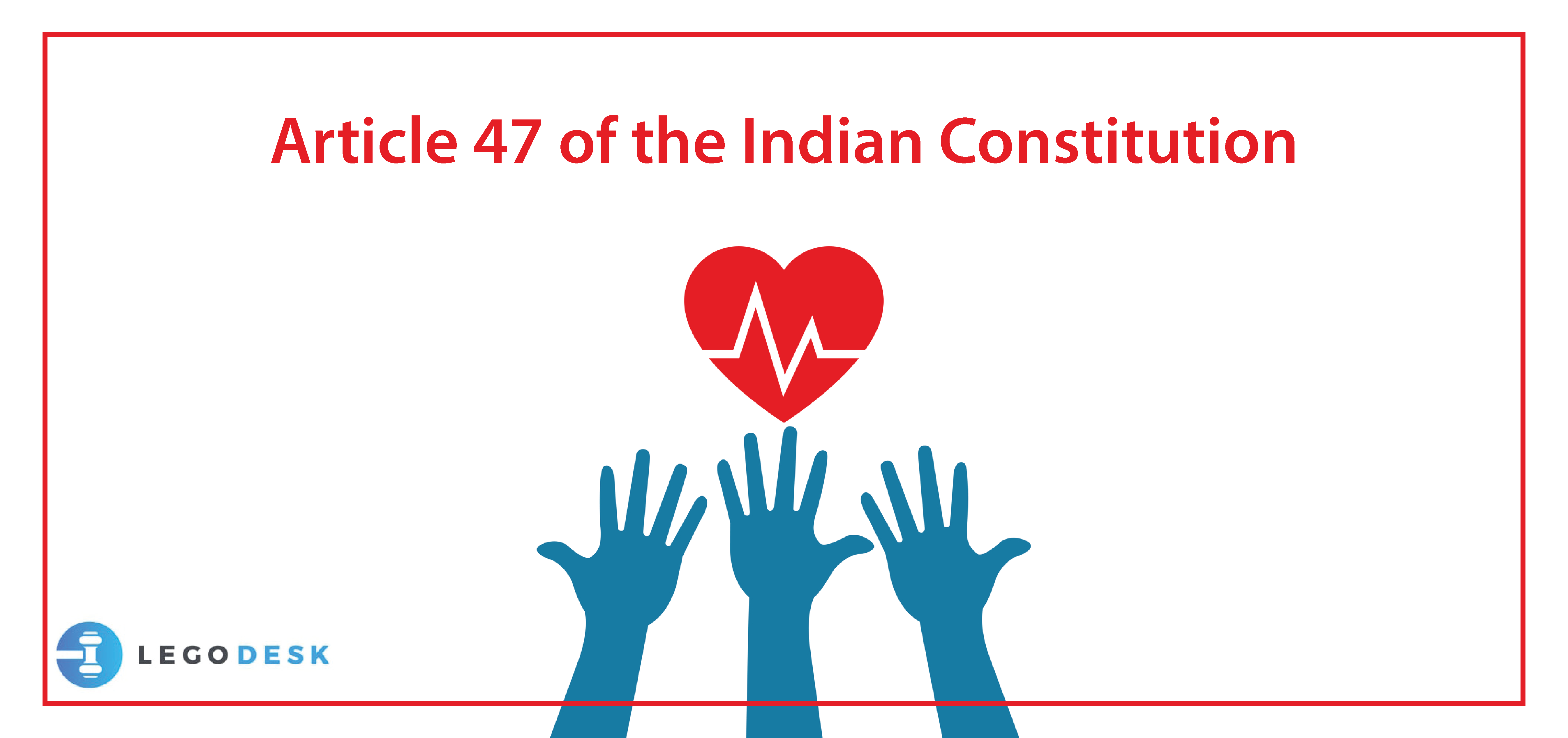 Article 47 of the Indian Constitution