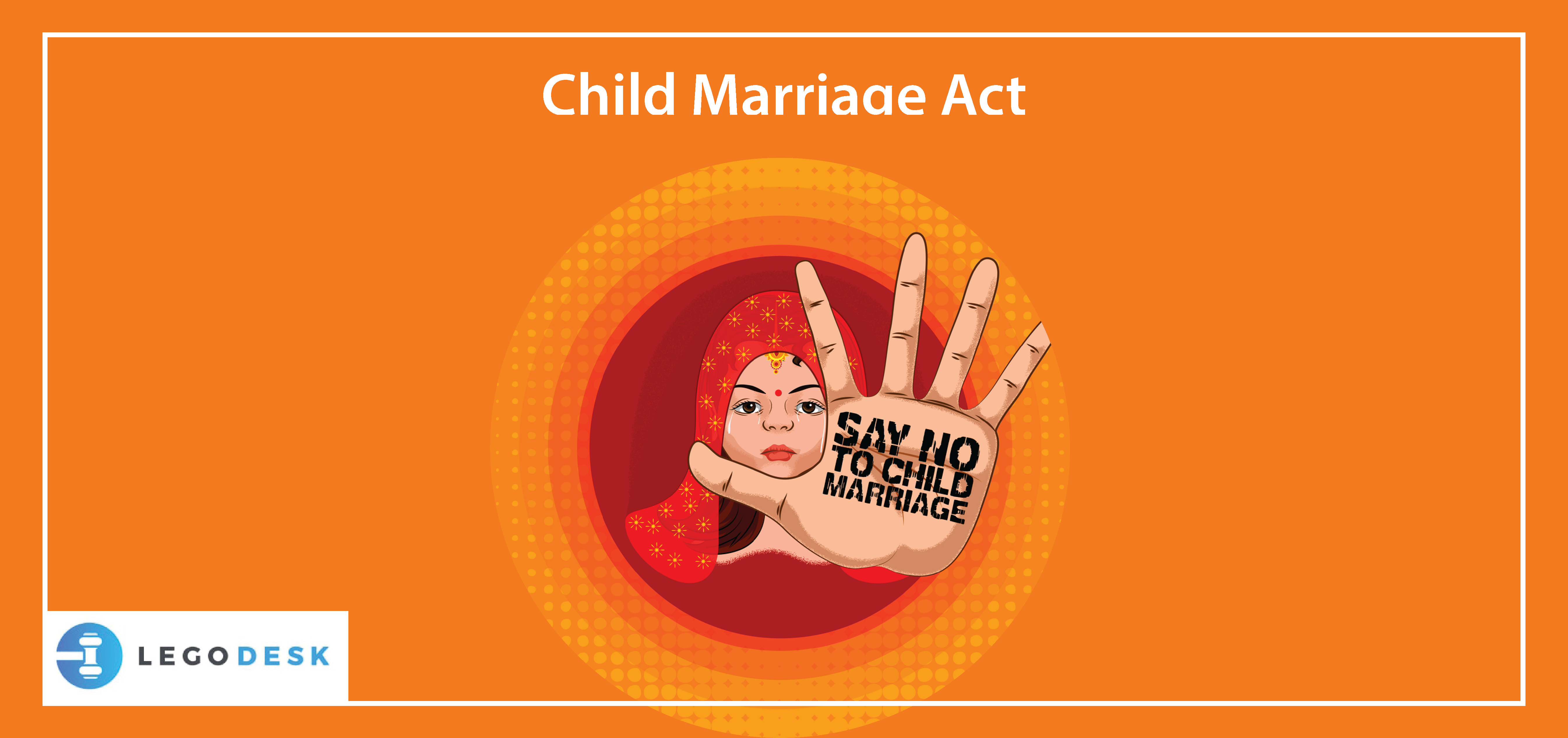 Everything About Child Marriage Act in India