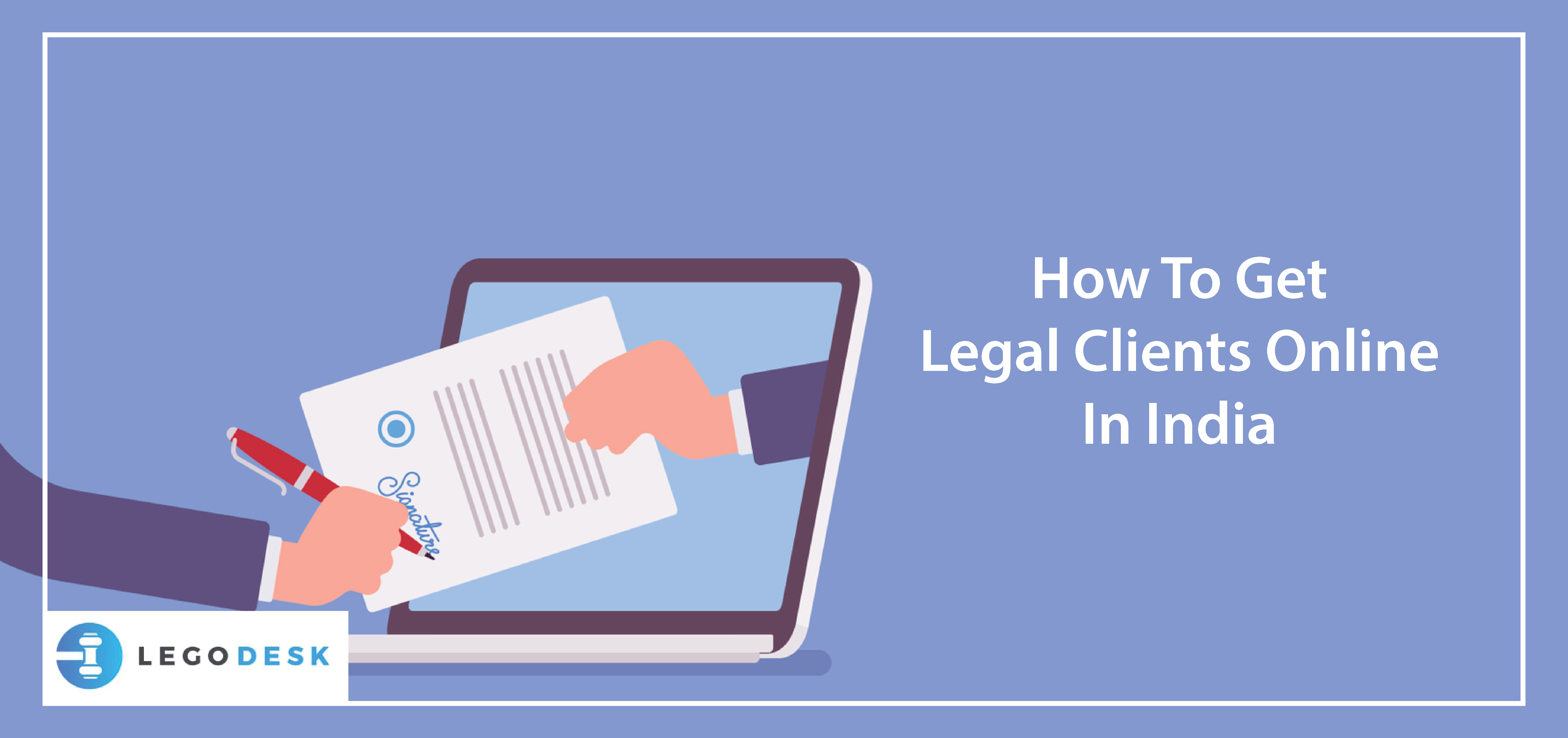 How To Get Legal Clients Online In India