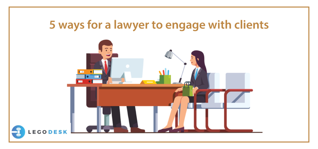 5 ways for a lawyer to engage with clients