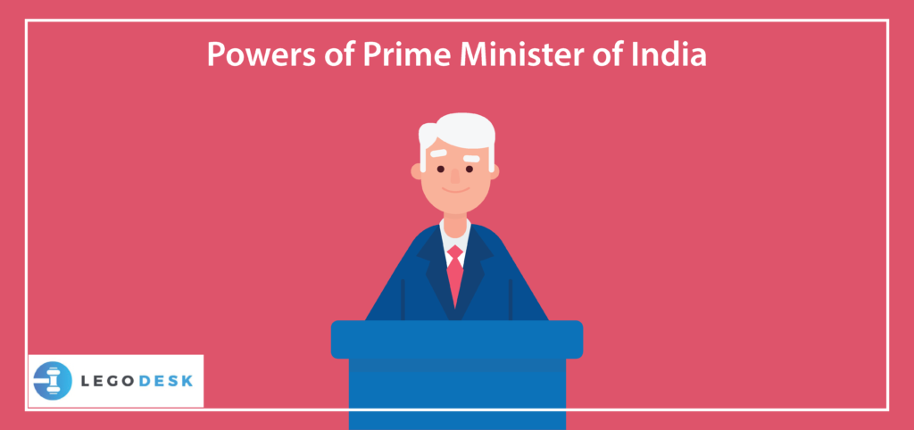 Powers of Prime Minister