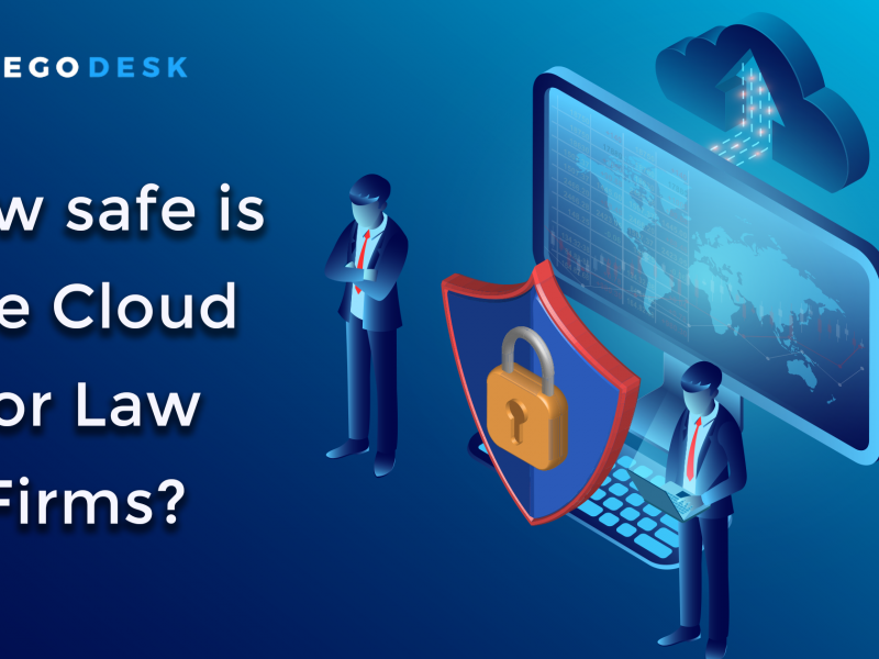 How safe is the cloud for law firms?
