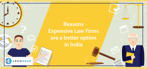 Reasons Expensive Law Firms are a better option in India