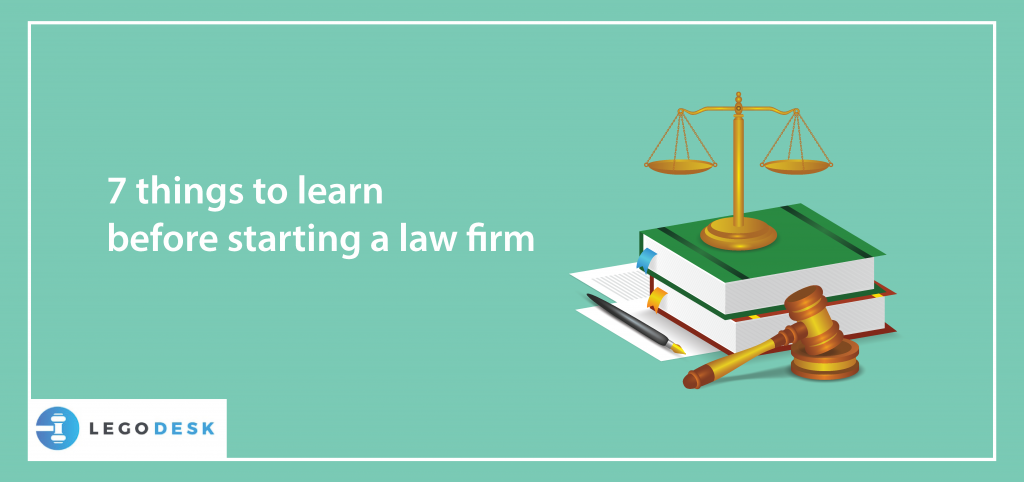 7 things to learn before starting a law firm