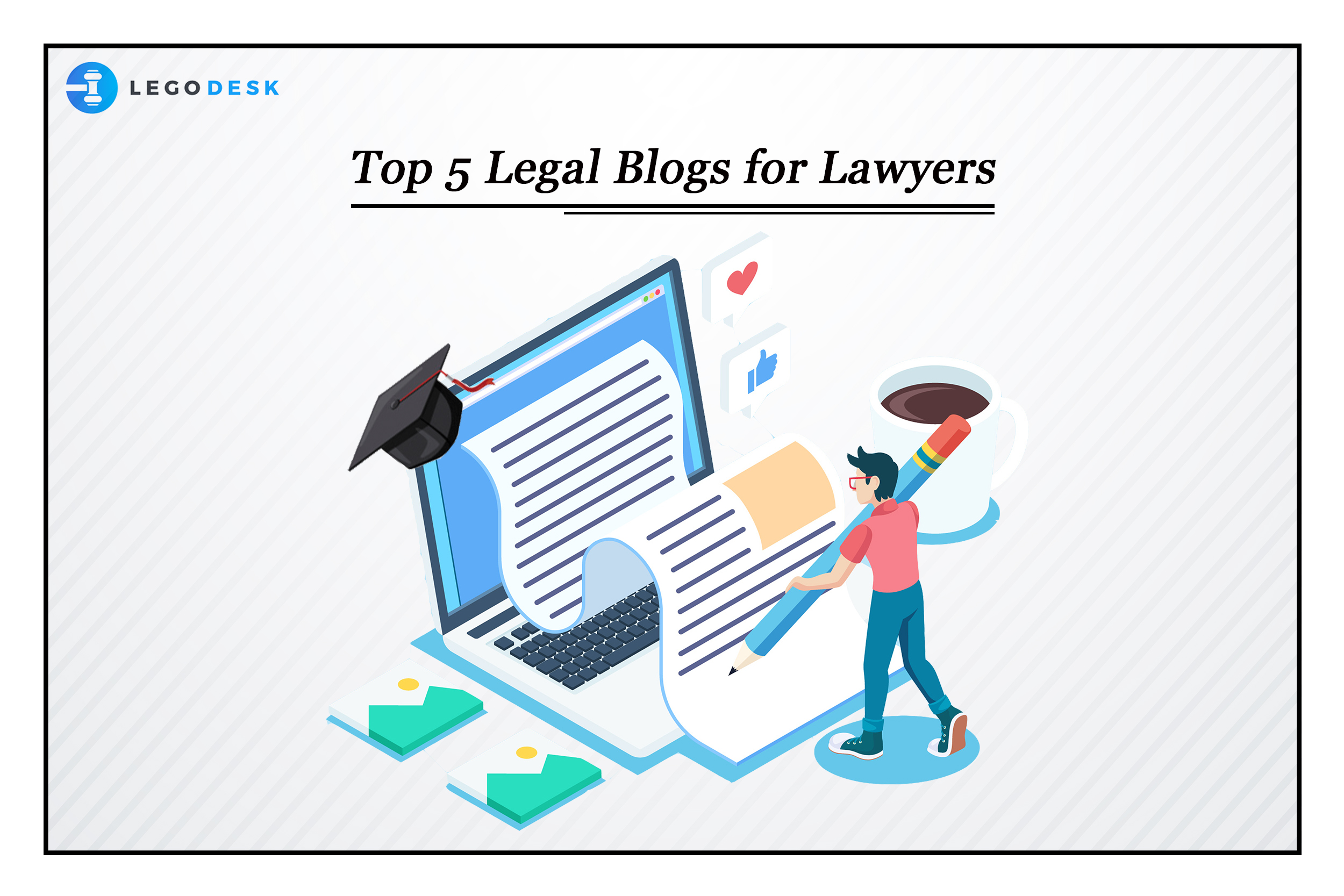 5 Best legal blogs of 2020- 21 for Lawyers