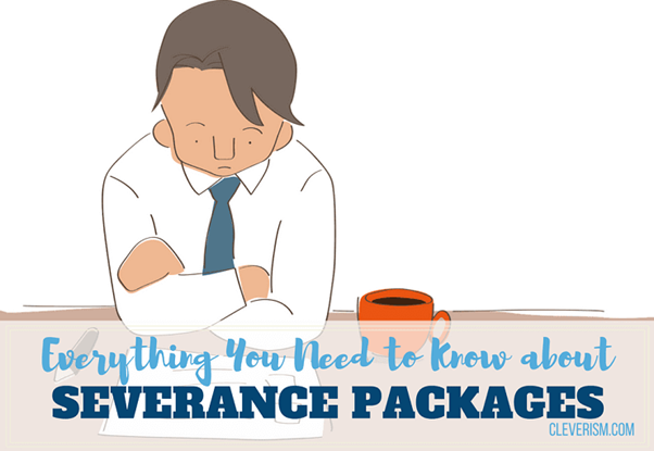 Factors That You Should Know About Severance Pay and Severance packages