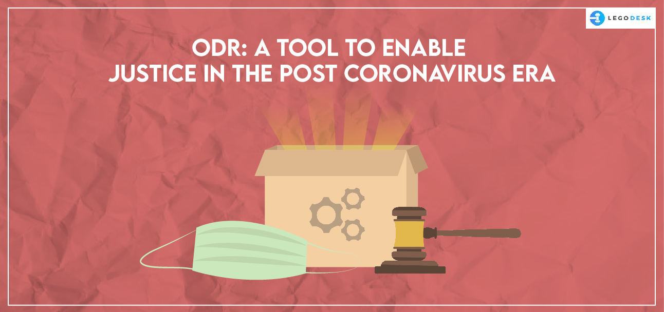 ODR A Tool to Enable Justice in The Post Coronavirus Era-01