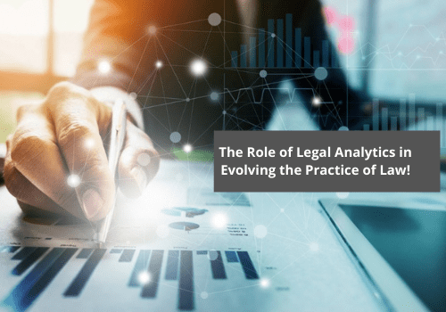 The Role of Legal Analytics in Evolving the Practice of Law!