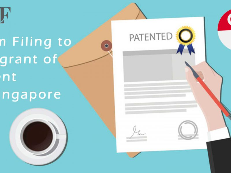 Singapore: From Filing to the grant of the Patent